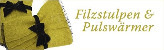 Filzstulpen & Pulswärmer