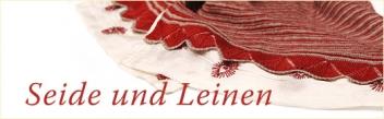 Seide & Leinen
